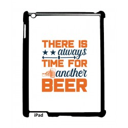 Coque noire pour IPAD MINI Always time for another Beer Humour Bière
