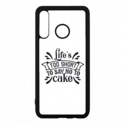 Coque noire pour Huawei Mate 10 Pro Life's too short to say no to cake - coque Humour gâteau