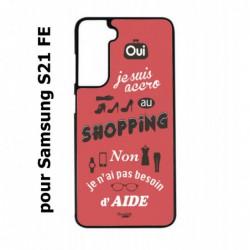 Coque noire pour Samsung S21 FE ProseCafé© coque Humour : OUI je suis accro au Shopping